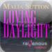 Loving Daylight